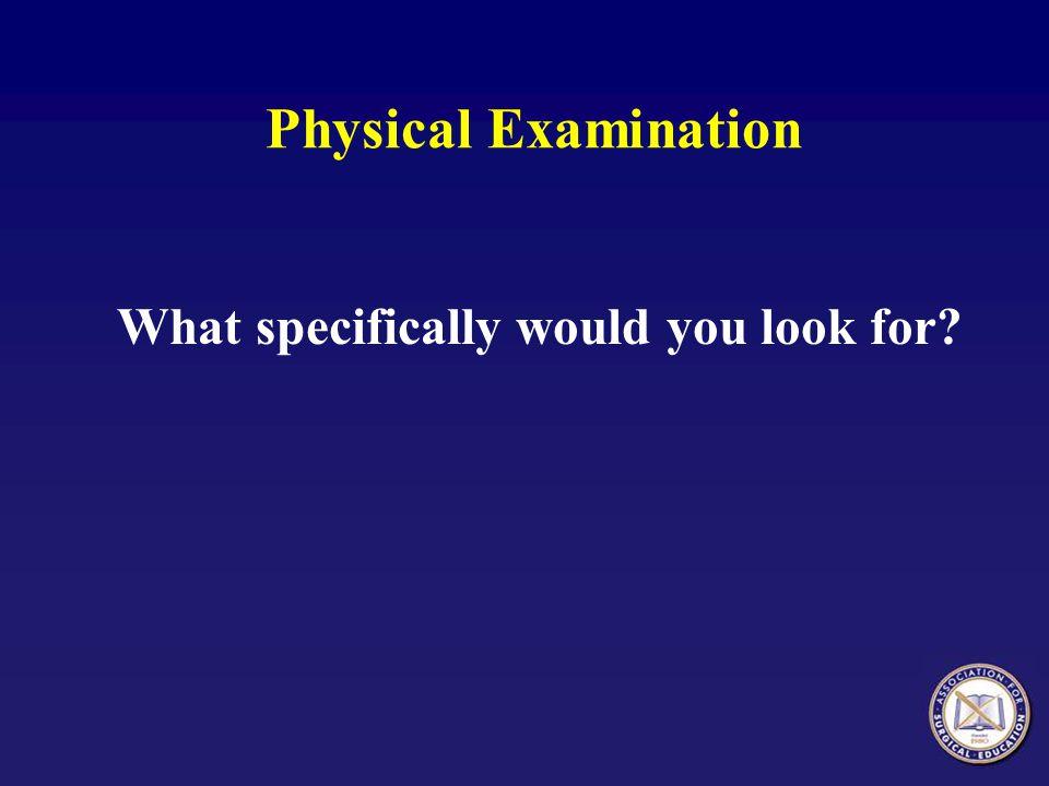 Physical Examination, Ms.