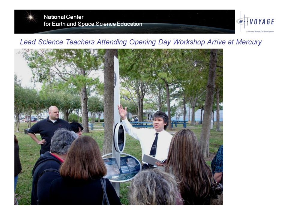 National Center for Earth and Space Science Education Lead Science Teachers Attending Opening Day Workshop Arrive at Mercury