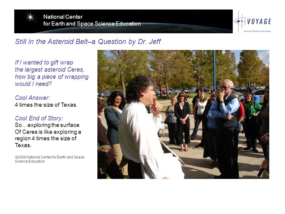 National Center for Earth and Space Science Education Still in the Asteroid Belt–a Question by Dr.