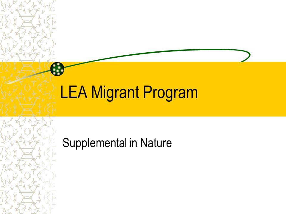 LEA Migrant Program Supplemental in Nature