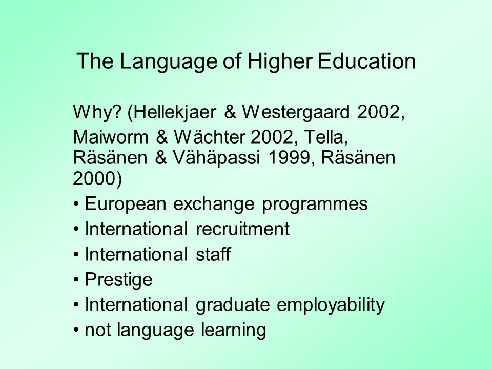 The Language of Higher Education Why.