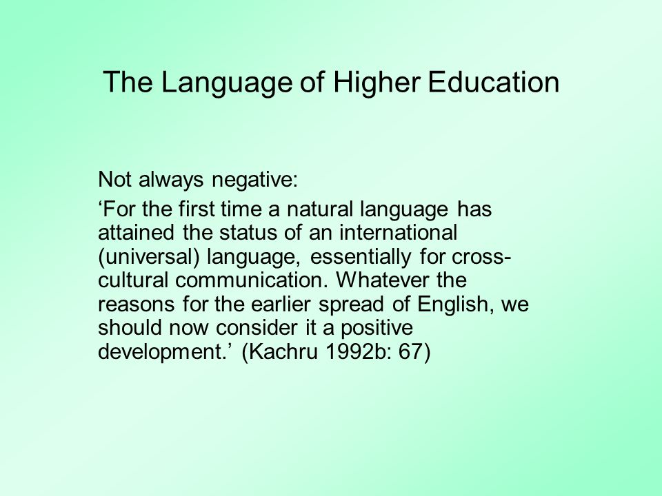 The Language of Higher Education Snapshot: Hungary 1993-1999 (Dörnyei & Csizér 2002): Our results point to the conclusion that the declining interest in foreign languages only applies to non-world languages, whereas world language learning has maintained its high popularity (437-8).