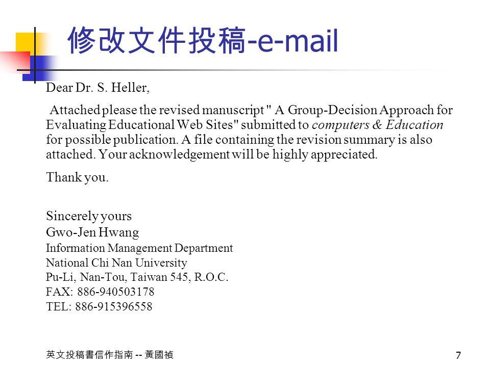 -- 7 -e-mail Dear Dr. S. Heller, Attached please the revised manuscript