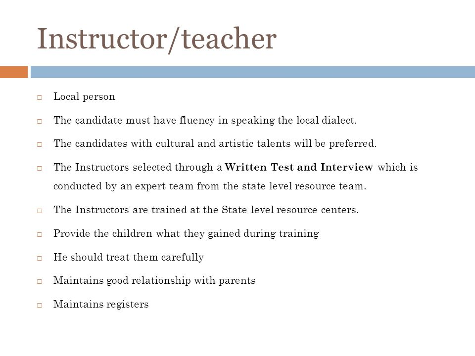 Instructor/teacher Local person The candidate must have fluency in speaking the local dialect. The candidates with cultural and artistic talents will