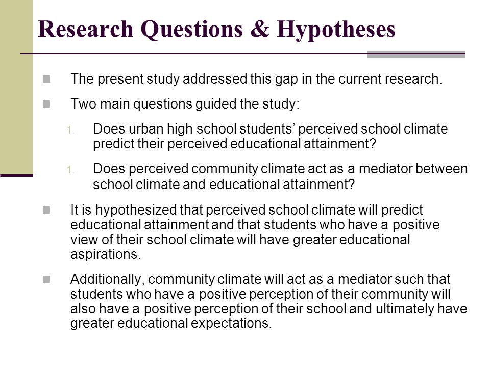 Research Questions & Hypotheses The present study addressed this gap in the current research.