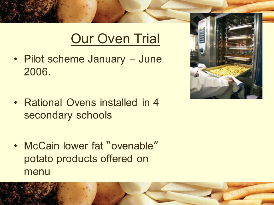 Our Oven Trial Pilot scheme January – June 2006.