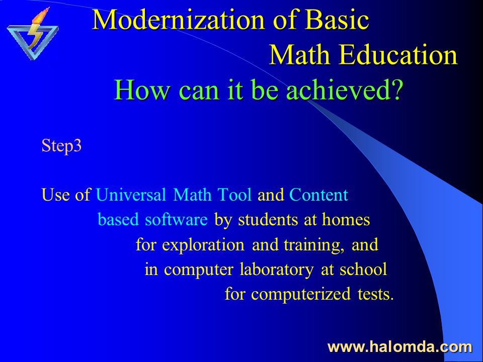 Modernization of Basic Math Education How can it be achieved.