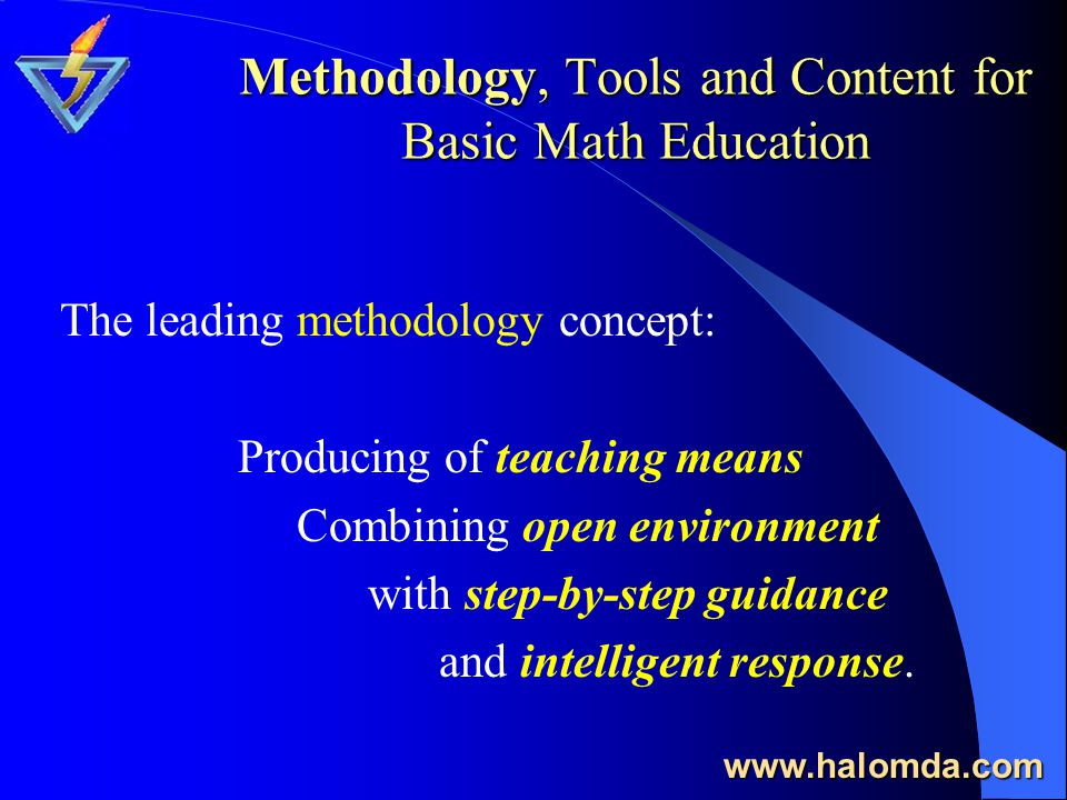 Halomda Educational Software ( Established 1988) Mathematics and Science for Primary, Intermediate and High schools Computer Aided and e-Learning Math-XPress - The Universal Math Teaching Tool Rich Content and Complete Courses Virtual Math and Physics school Internet based Homeworks Internet based Homeworks (Learning, Practice, Tests) (Learning, Practice, Tests) www.halomda.com
