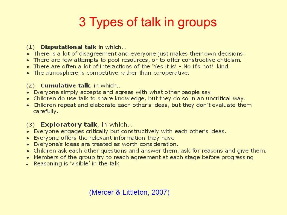3 Types of talk in groups (Mercer & Littleton, 2007)