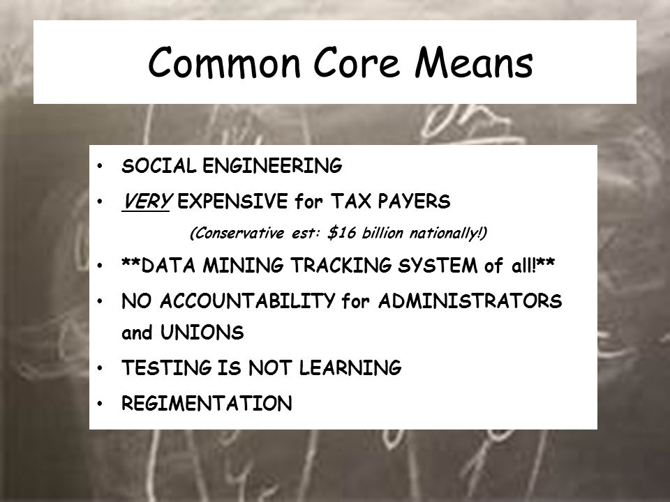 Common Core Means SOCIAL ENGINEERING VERY EXPENSIVE for TAX PAYERS (Conservative est: $16 billion nationally!) **DATA MINING TRACKING SYSTEM of all!**