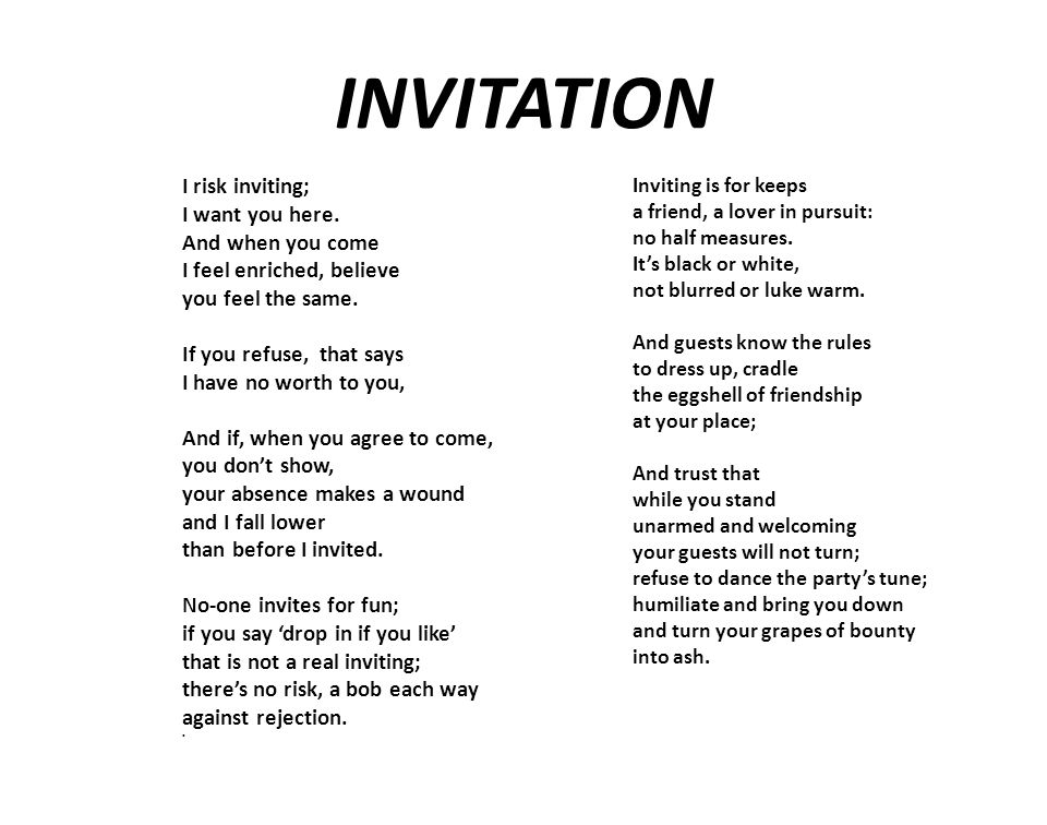 INVITATION I risk inviting; I want you here.