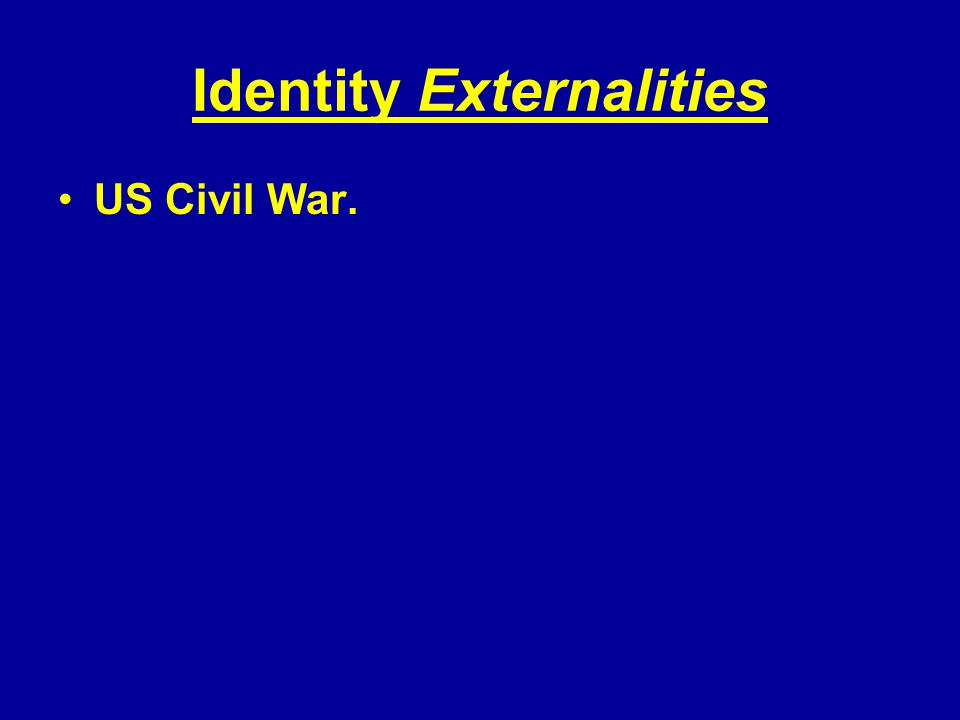 Identity Externalities US Civil War.