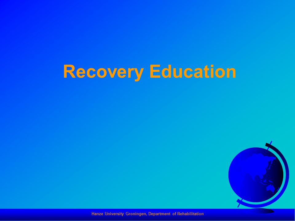 Hanze University Groningen, Department of Rehabilitation Recovery Education