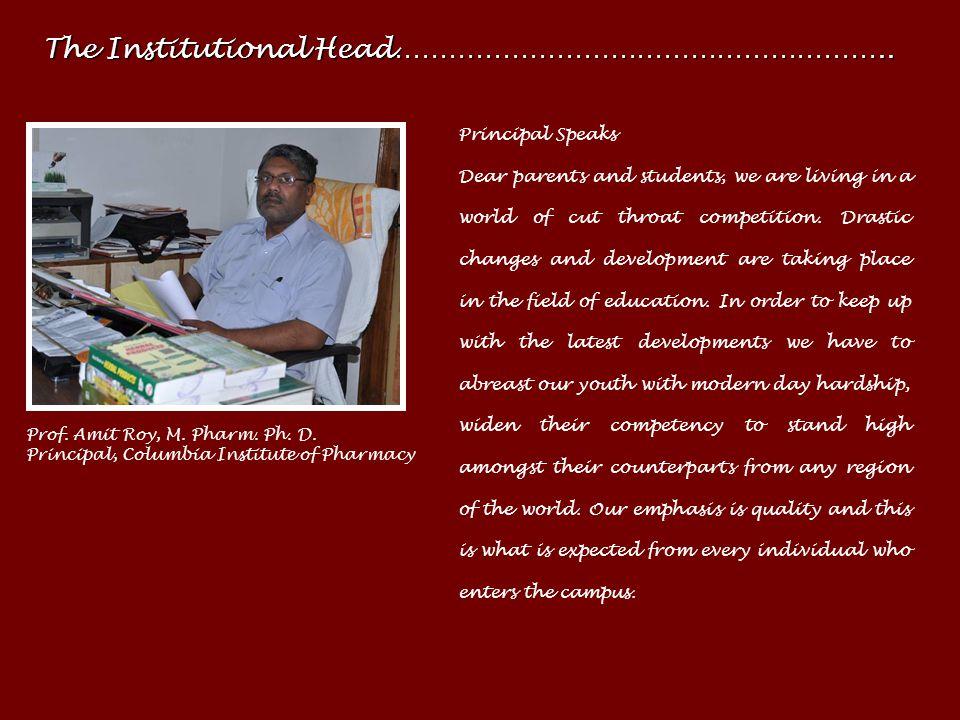 Our Inspiration……………………………………….………………. Shri Kishore Jadwani, B. Pharm., Chairman, JPES Shri Harjeet Singh Hura, M. Pharm., Secretary, JPES Chairman Sp