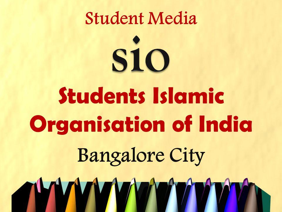 Students Islamic Organisation of India Bangalore City Student Media