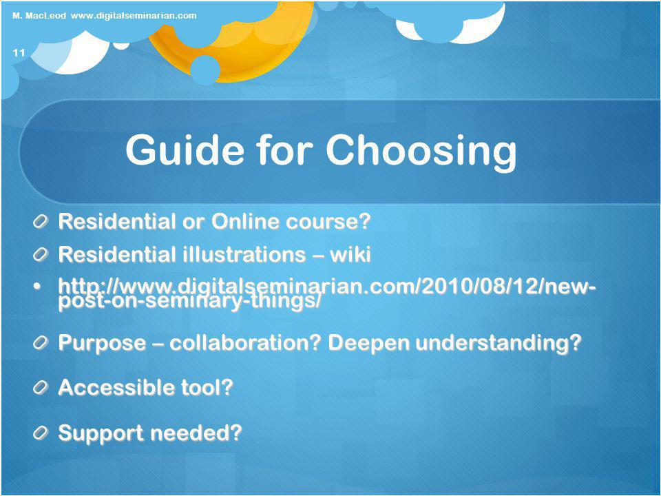 Guide for Choosing Residential or Online course.
