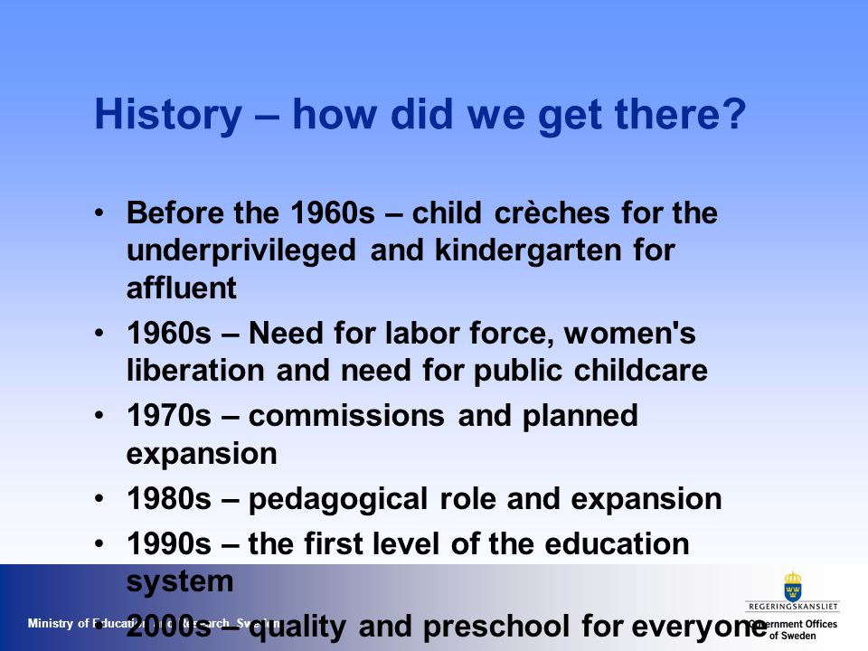 Ministry of Education and Research Sweden History – how did we get there.