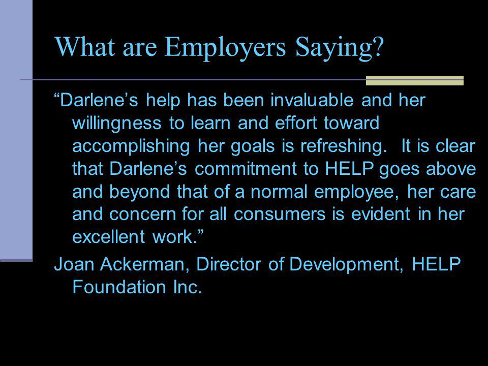 What are Employers Saying.