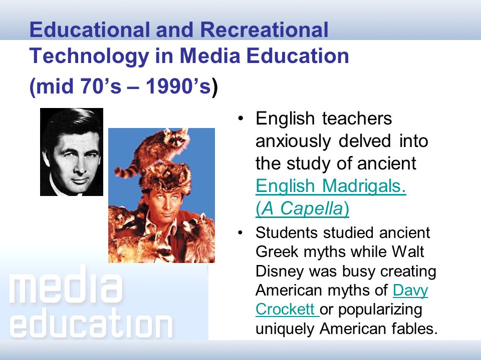 New (Telelogic) Media Education (1996-present) Aesthetic and moral values--the whole question of how good or bad a film or television program was pushed away from the centrally dominant position it had always held in media education.