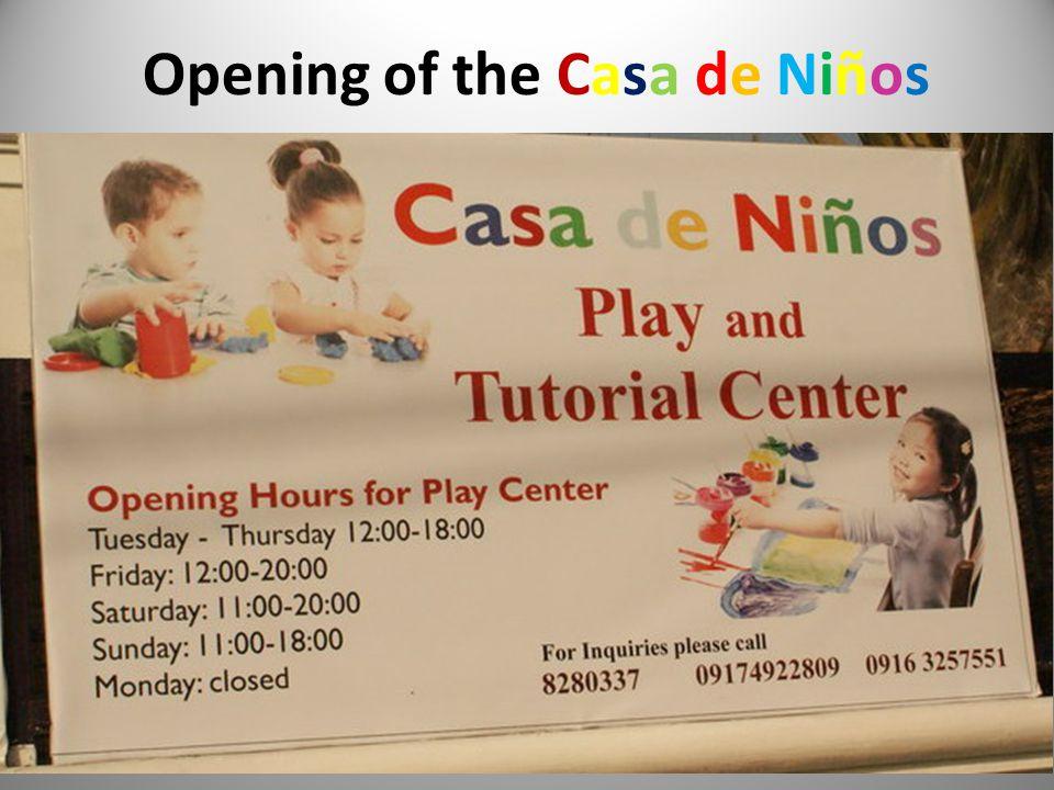 Opening of the Casa de Niños