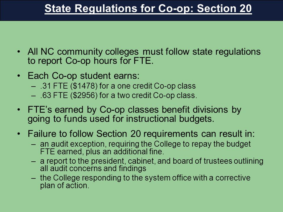 All NC community colleges must follow state regulations to report Co-op hours for FTE.