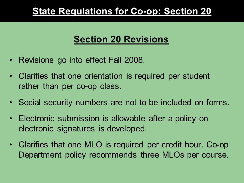 Section 20 Revisions Revisions go into effect Fall 2008.