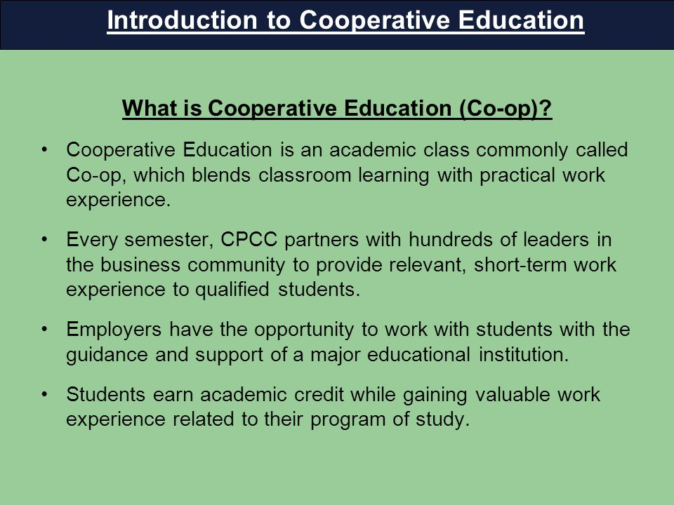 What is Cooperative Education (Co-op).