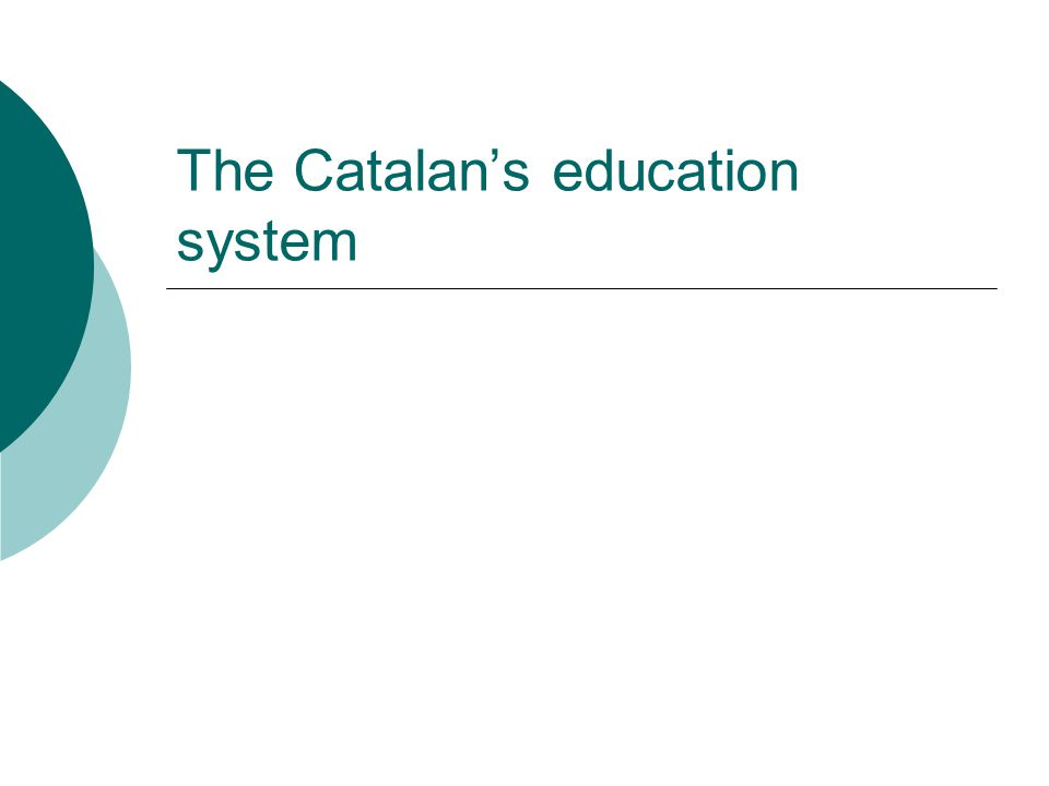 The Catalans education system