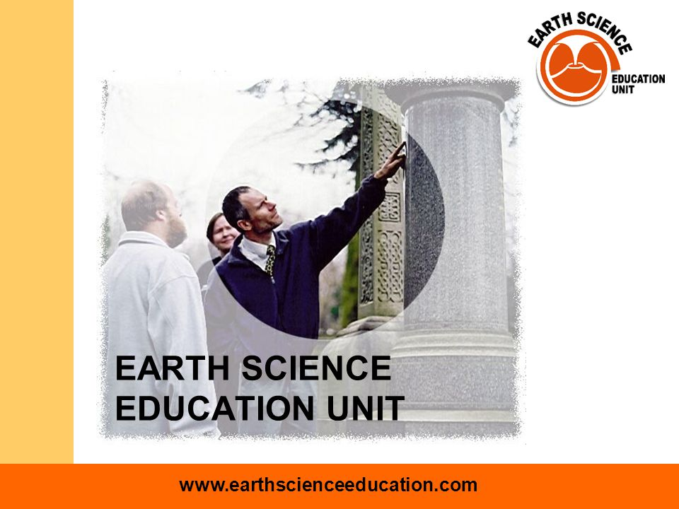 www.earthscienceeducation.com EARTH SCIENCE EDUCATION UNIT