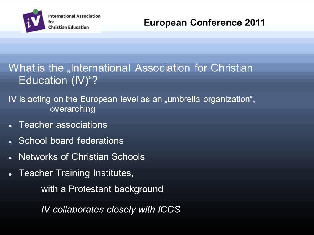 What is the International Association for Christian Education (IV).