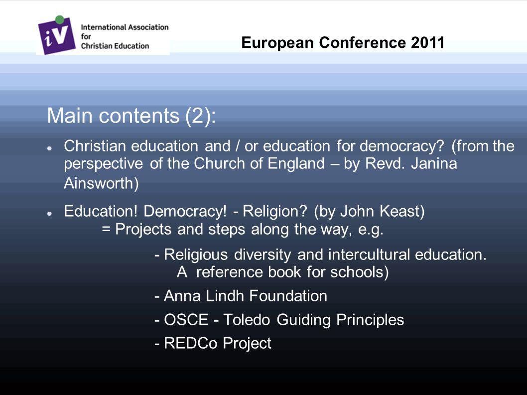 Main contents (2): Christian education and / or education for democracy.
