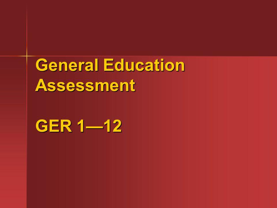 General Education Assessment GER 112