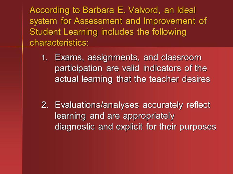 According to Barbara E.