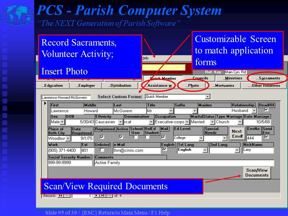 Slide #15 of 39 / {ESC} Return to Main Menu / F1 Help Record Emergency Release PCS - Parish Computer System The NEXT Generation of Parish Software