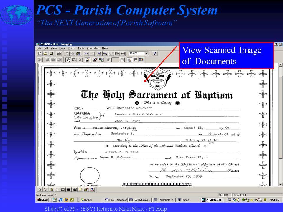 Slide #17 of 39 / {ESC} Return to Main Menu / F1 Help Record Birth Parent If different than Custodial PCS - Parish Computer System The NEXT Generation of Parish Software