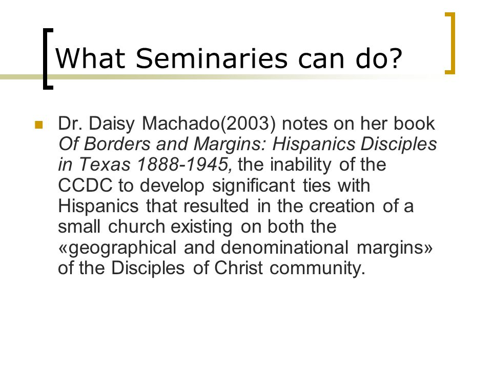 What Seminaries can do. Dr.