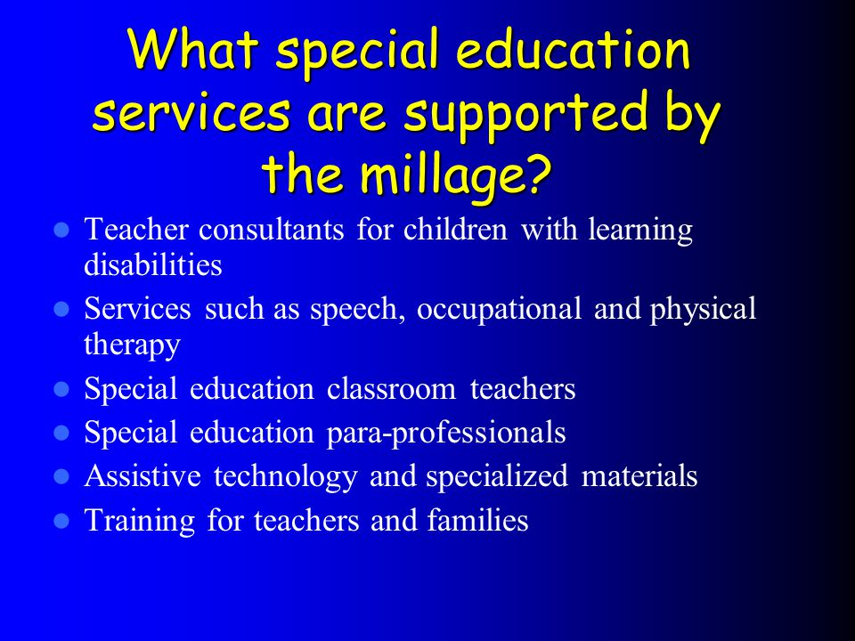 What special education services are supported by the millage.