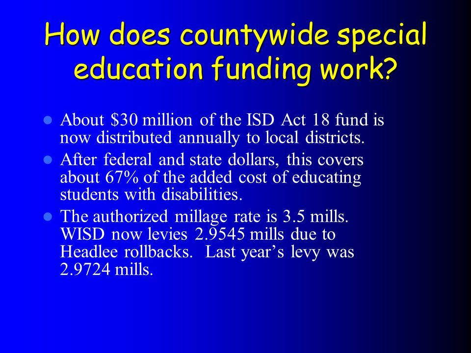 How does countywide special education funding work.