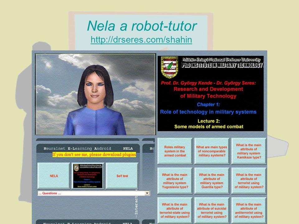 Nela a robot-tutor http://drseres.com/shahin
