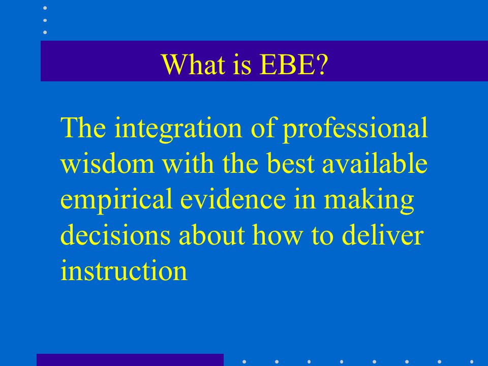 What is EBE.