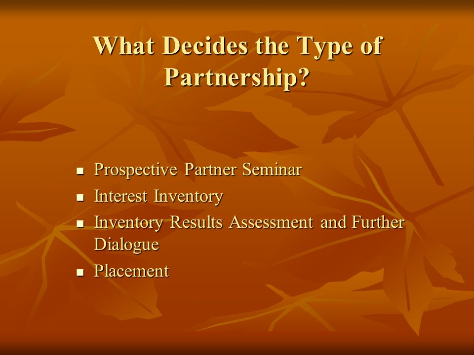 What Decides the Type of Partnership.