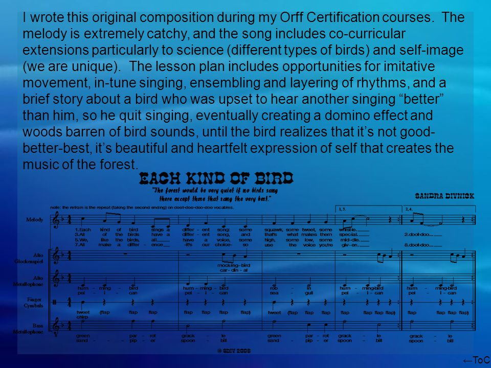 ToC I wrote this original composition during my Orff Certification courses.