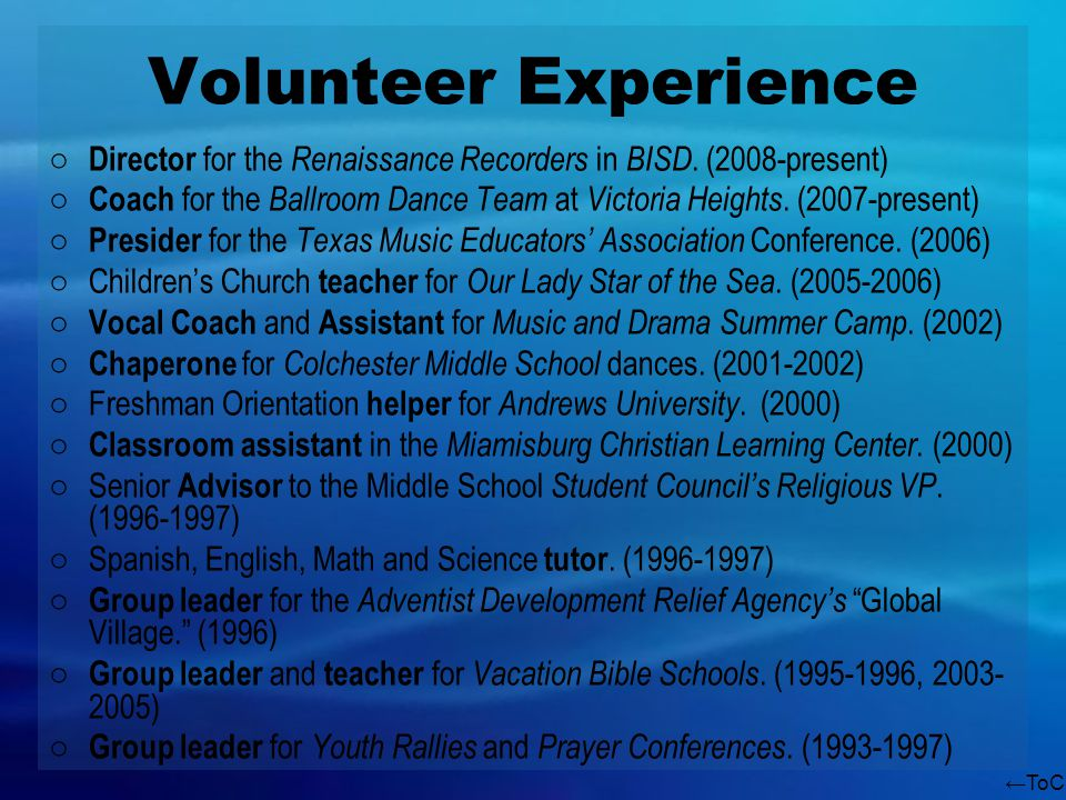 ToC Volunteer Experience Director for the Renaissance Recorders in BISD.