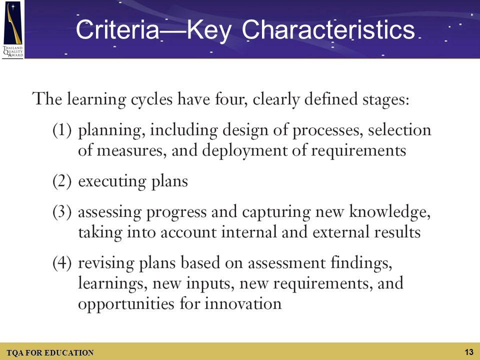 TQA FOR EDUCATION 13 CriteriaKey Characteristics