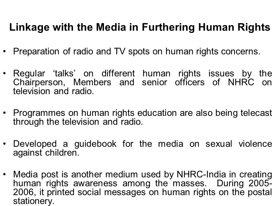 Linkage with the Media in Furthering Human Rights Preparation of radio and TV spots on human rights concerns.