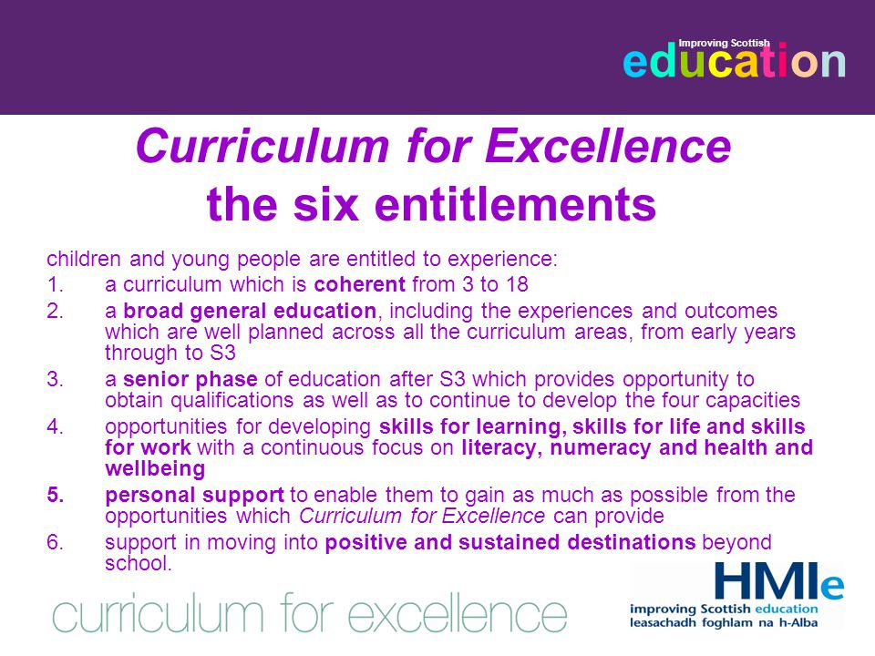 educationeducation Improving Scottish cross-cutting themes Important themes such as enterprise, citizenship, sustainable development, international education and creativity need to be developed in a range of contexts.