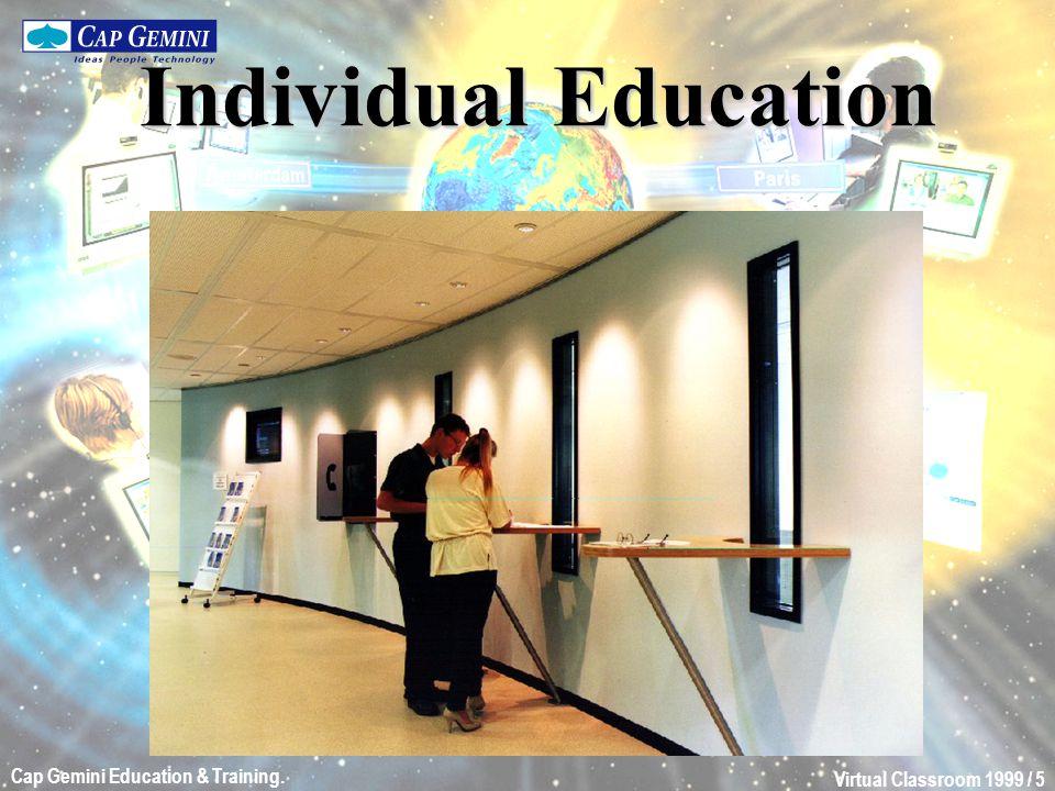 Virtual Classroom 1999 / 6 Cap Gemini Education & Training. Distance Education