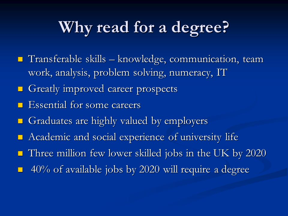 Why read for a degree.