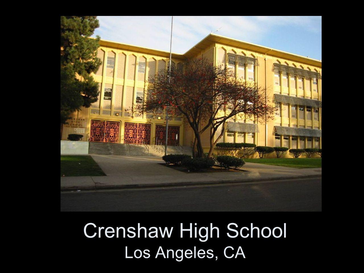 Crenshaw High School Los Angeles, CA