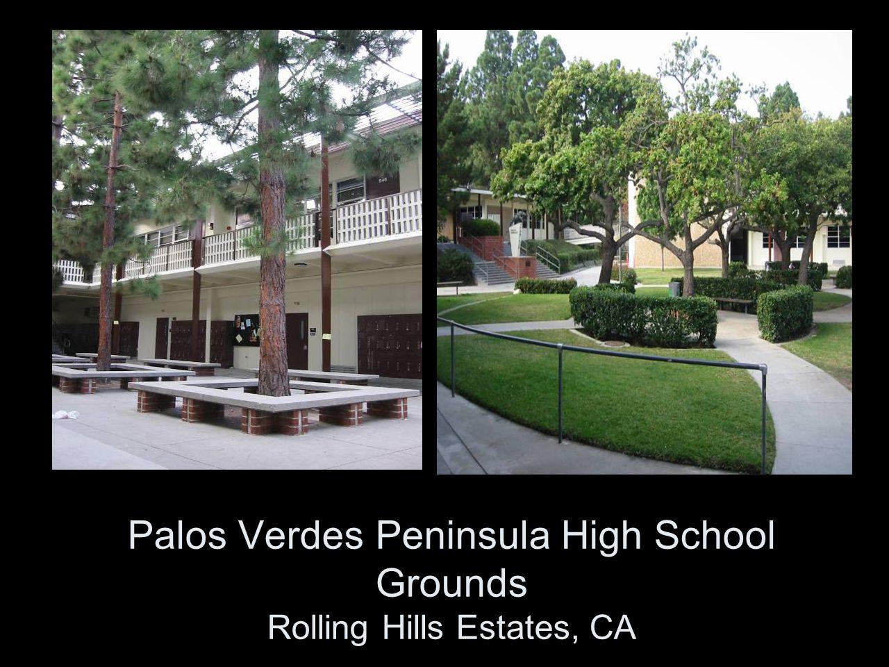 Palos Verdes Peninsula High School Grounds Rolling Hills Estates, CA